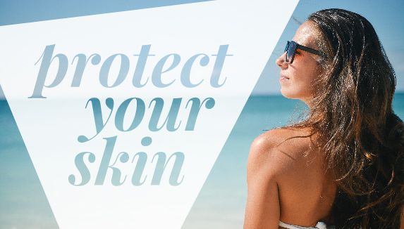 Protect Your Skin sun protection blog feature