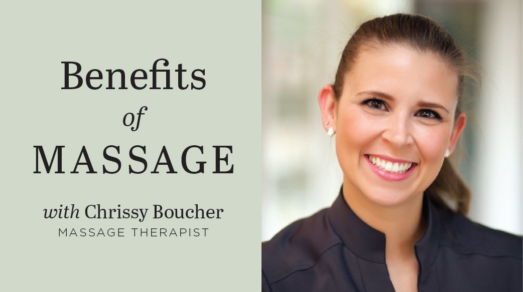 benefits of massage with Chrissy Boucher